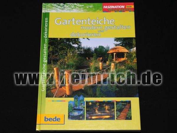 Gartenteiche, modern gestalten und dekorieren