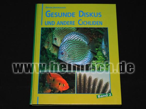 Gesunde Diskus und Großcichliden, Band 2